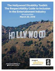 The Hollywood Disability Toolkit: The RespectAbility Guide to Inclusion in the Entertainment Industry