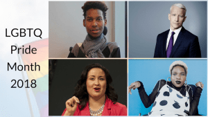 LGBTQ Pride Month 2018