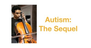A young adult man with autism playing the viola. Text: Autism: The Sequel