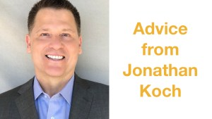 Jonathan Koch smiling wearing a suit in front of a grey backdrop. Text: Advice from Jonathan Koch