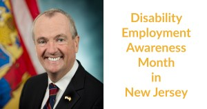 New Jersey Governor Phil Murphy smiling in front of the state flag. Text: Disability Employment Awareness Month in New Jersey