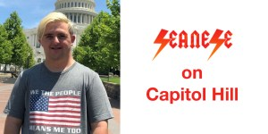 Sean McElwee wearing a shirt that says We The People Means Me Too with an American flag and the Seanese logo on it, standing in front of the Capitol dome. Logo for Seanese. Text: on Capitol Hill