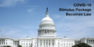 The U.S. Capitol building and dome from far away. Text: COVID-19 Stimulus Package Becomes Law