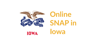 Iowa state flag. Text: Online SNAP in Iowa