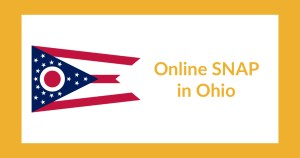Ohio state flag. Text: Online SNAP in Ohio