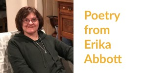 """Headshot of Erika Abbott smiling seated on a couch. Text: """"Poetry from Erika Abbott"""""""