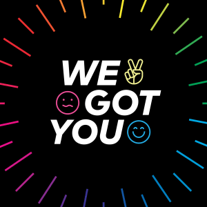"Logo for ""We Got You"" podcast with rainbow lines, a peace sign, a smiling face and a confused face"