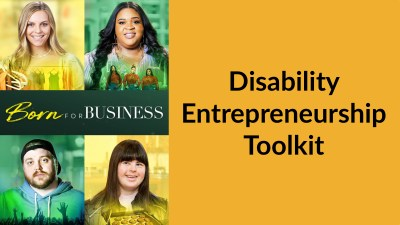 Born For Business poster with photos of the four cast members and the show's logo. Text: Disability Entrepreneurship Toolkit