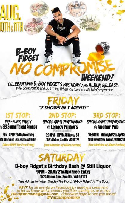 "8/18 B-Boy Fidget ""No Compromises"" Album Release At Dynasty Room!"