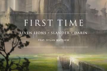 """Seven Lions, SLANDER & Dabin Drop Massive Track """"First Time"""""""