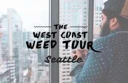 west coast weed tour seattle recap