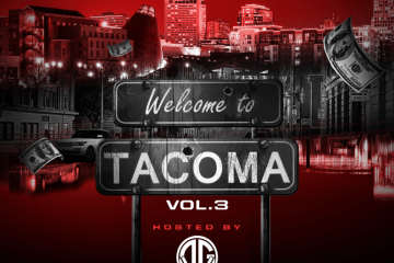 Locals Only: Tacoma Rappers Team Up For Welcome To Tacoma Vol.3