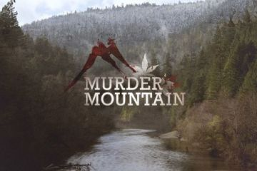 Watch Murder Mountain On Netflix & Learn About Cannabis In The Emerald Triangle and Humboldt County