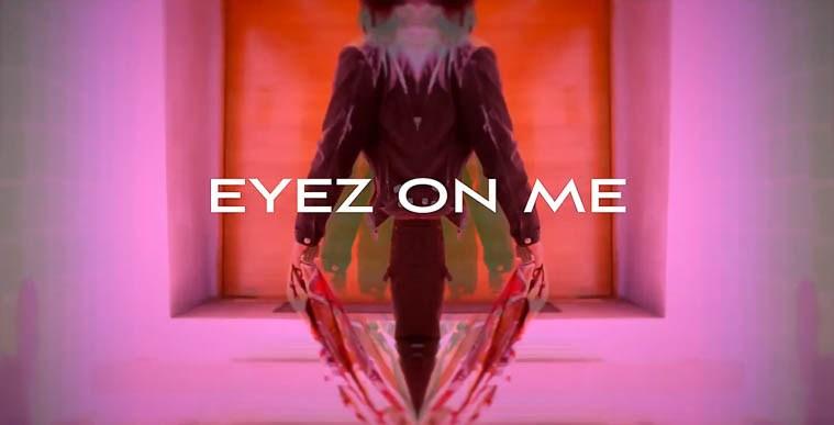 Eyez On Me
