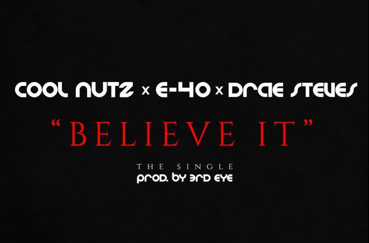 """PDX legend Cool Nutz connects wth The Bay's E-40 and rising Portland artist Drae Steves for the new single, """"Believe It"""" produced by 3rd Eye."""