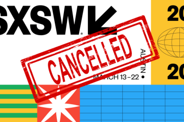The Coronavirus Scare Forces The Cancellation of SXSW and Many Other Festivals
