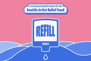 Refill benefit concert for Seattle Artists Relief Fund