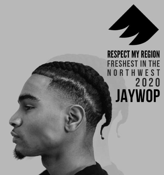 Freshest in the northwest rising artists 2020 jaywop