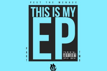 Pest The Menace Gears Up For Mental Warfare Amidst Chaos In His New Project 'This Is My EP Part Two'