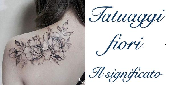 Tatuaggi Fiori Significato E Foto Tattoo Fiori Piccoli