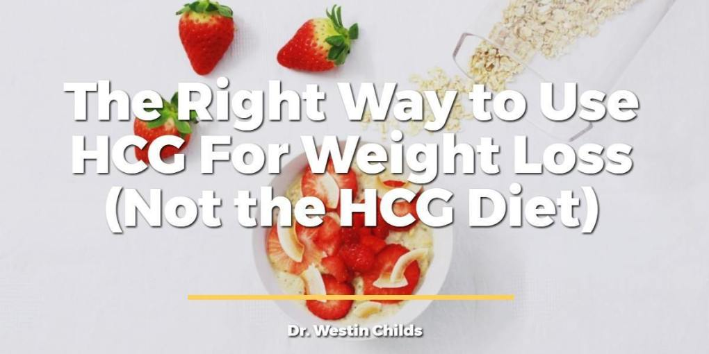 The right way to use HCG for weight loss