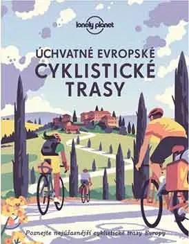 Úchvatné európske cyklistické trasy Lonely Planet