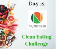 Day 12 30-Day Clean Eating Challenge