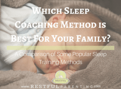 Which Sleep Coaching Method is Best For Your Family: Comparing Popular Sleep Training Methods