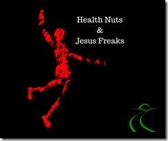 healthnuts&jesusfreaks