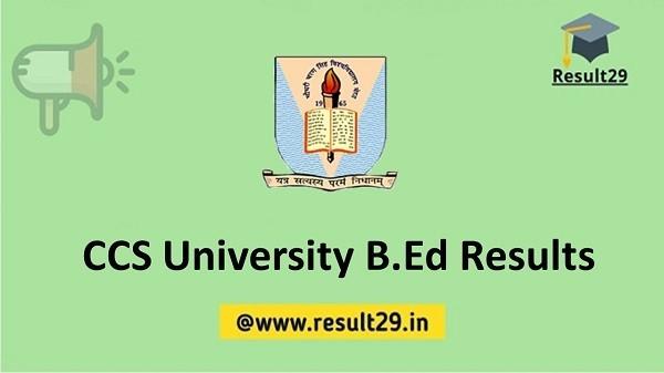 CCS University B.Ed Results