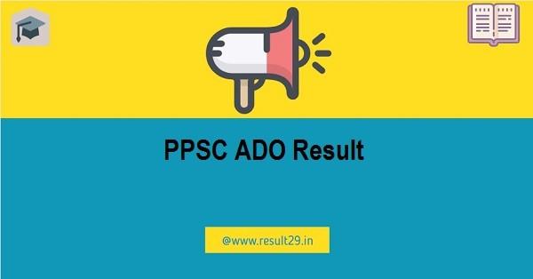 PPSC ADO Result