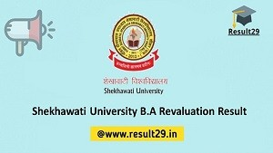 Shekhawati University B.A Revaluation Result