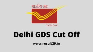 Delhi GDS Cut Off
