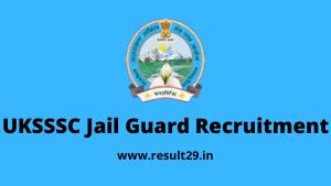 UKSSSC Jail Guard Recruitment