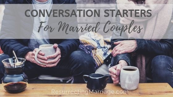 Conversation Starters for Married Couples