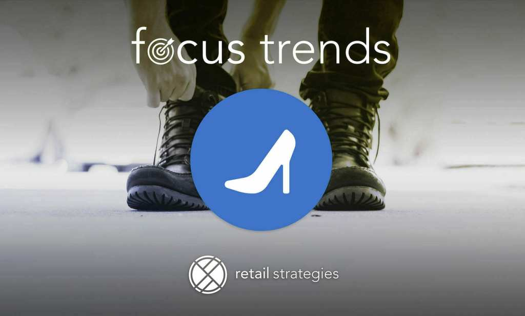 Retail Strategies Focus Trends :: Shoes (October 2017)