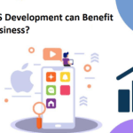 How iOS Development can Benefit Your Business?