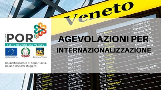 agevolazioni internazionalizzazione veneto