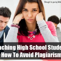 Teaching High School Students How To Avoid Plagiarism