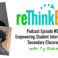 reThink ELA #013: Empowering Student Interests in the Secondary Classroom