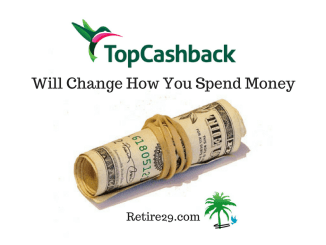 TopCashback Will Change How You Spend Money