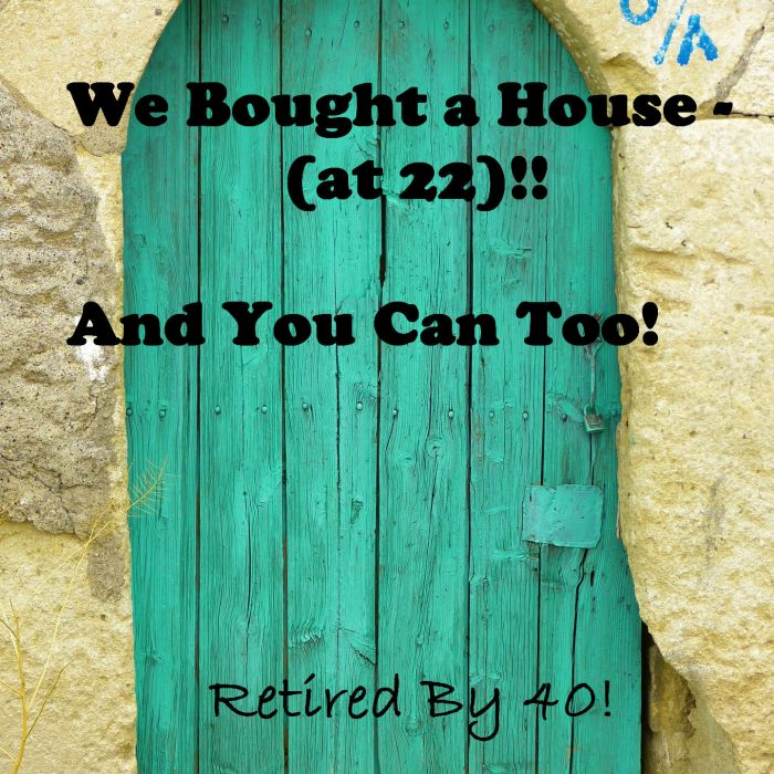 We Bought a House (at 22)!!