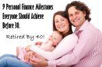 9 Personal Finance Milestones