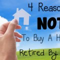 4 Reasons Not To Buy A House