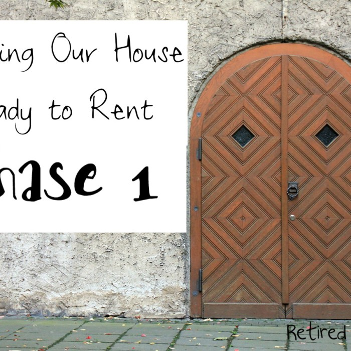Getting our House Ready to Rent – Phase 1