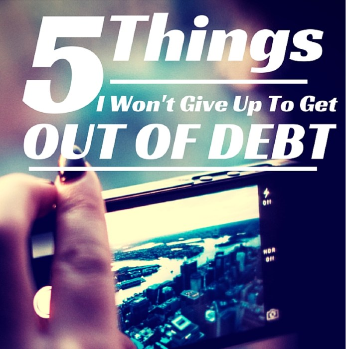 5 Things I Won't Sacrifice to Get Out of Debt