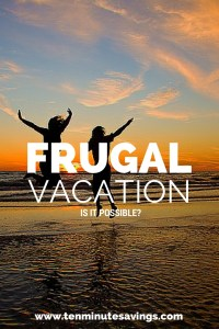 is a frugal vacation possible?