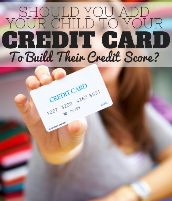 Money Talk: Should you Build Your Child's Credit Score?