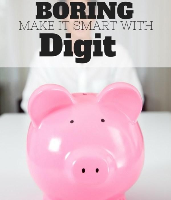 Saving is Boring.  Make it Smart with Digit!