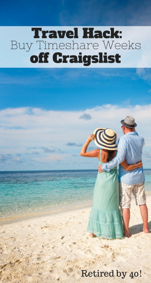 Want to take a vacation on a budget?  Try this Travel Hack: Buy Timeshares off Craigslist!